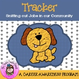 Tracker, Sniffing Out Careers: An Elementary Job Shadowing