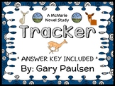 Tracker (Gary Paulsen) Novel Study / Reading Comprehension  (26 pages)