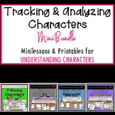 Tracking & Analyzing Characters Mini Bundle:  Minilessons