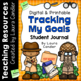 Tracking My Goals (Student Journal)