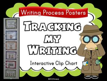 """""""Tracking My Writing"""" Clip Chart (Writing Process Interactive Posters)"""