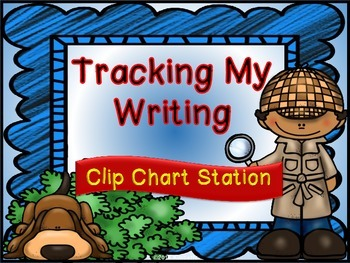 """Tracking My Writing"" Clip Station (Detective Theme Writing Process Posters)"