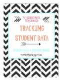 Tracking Student Data 5th Grade *NEW*  Math TEKS