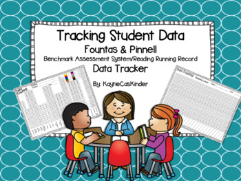 Tracking Student Data: Fountas and Pinnell: Reading Running Record BAS Recording