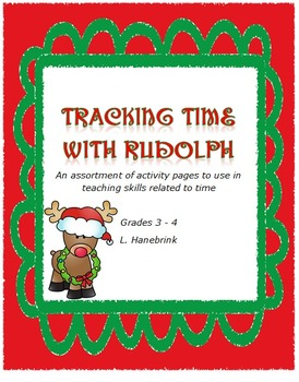 Tracking Time with Rudolph - Reading analog clocks grades 3-4