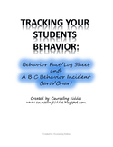 Tracking Your Students Behavior: Log/Fact Sheet & Incident