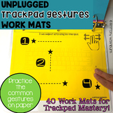 UNPLUGGED Trackpad Gestures Practice Work Mats
