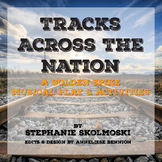 Tracks Across the Nation - A Golden Spike Musical Play & Activities