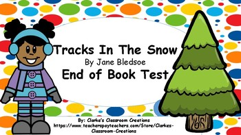Tracks In The Snow End of Book Test