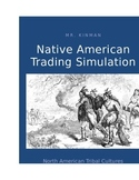 Native American Trading Game: A Classroom Simulation