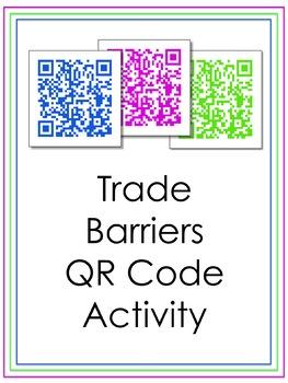 Trade Barriers QR Code Scavenger Hunt Activity