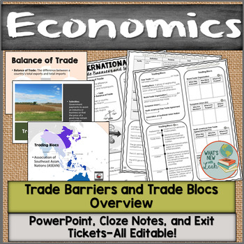 Trade Barriers and Trade Blocs Overview