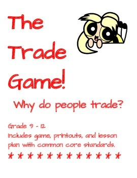 Trade Game High School Economics and Personal Finance