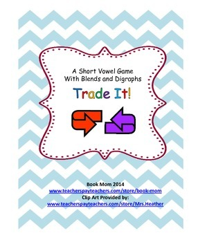 Trade It!   A Short Vowel Card Game with Blends and Digraphs