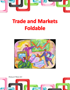 Trade and Markets Foldable