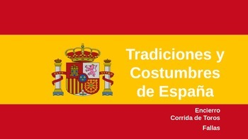Spain:  Tradiciones y Costumbres de España