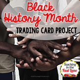 Trading Card Project {Black History Month}