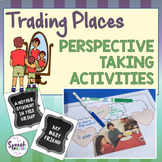 Perspective Taking Activities: Trading Places
