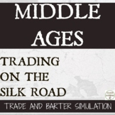 Silk Road simulation in barter and trade for the Middle Ag