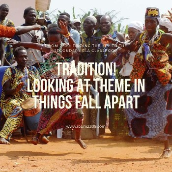 Tradition! Looking at Theme in Things Fall Apart