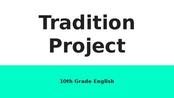 Tradition Project PowerPoint