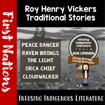 Roy Henry Vickers Traditional First Nations' Native American Legends Unit