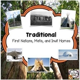Traditional First Nations, Metis, and Inuit Homes
