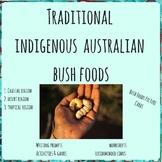 Traditional Indigenous Australian (Aboriginal) Bush Foods