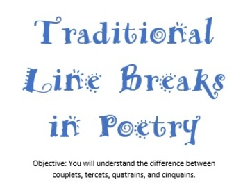 Traditional Line Breaks in Poetry
