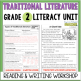 Traditional Literature Reading & Writing Unit: Grade 2...2
