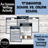Traditional School vs. Online Learning Writing   Covid-19