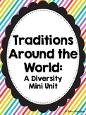 Traditions Around the World | Mini Unit | Diversity | Back