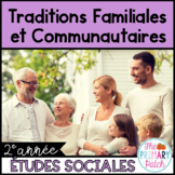 Traditions Familiales et Communautaires en Francais-Changing Family French