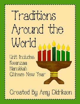 Traditions: Kwanzaa, Hanukkah, Chinese New Year