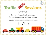Traffic Jams: 12 Sessions for Body Percussion, Drums, Rhyt
