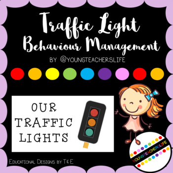 Traffic Light Behaviour Management