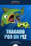 Tragado por un pez (Jonás y el gran pez) SPANISH