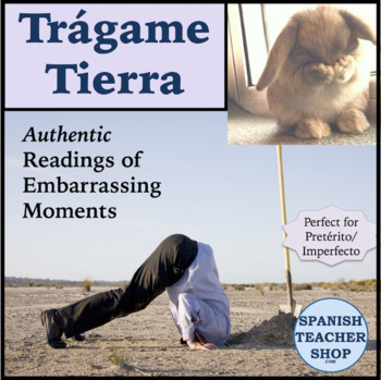 Tragame Tierra: Authentic Readings for Preterite Imperfect NonEditable Version