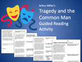 Tragedy and the Common Man: Guided Informational Reading (PDF)