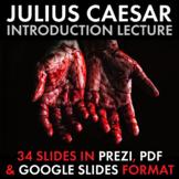 Tragedy of Julius Caesar Introduction Lecture Shakespeare Prezi & Google Slides