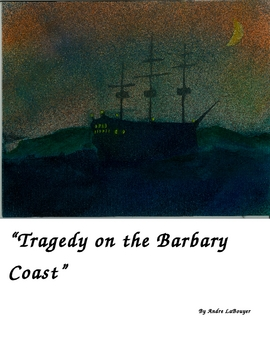 """""""Tragedy on the Barbary Coast (A Readers Theater Script)"""" New Book Trailer"""