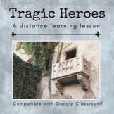 Tragic Hero Distance Learning Lesson