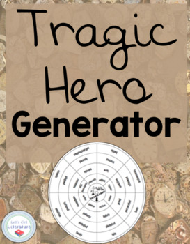 Tragic Hero Generator