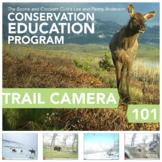Trail Camera 101