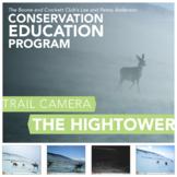 Trail Camera - The Hightower