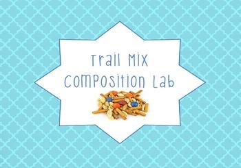 Trail Mix Composition Lab