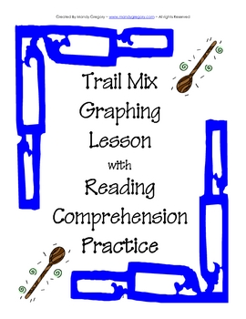 Trail Mix Graphing Practice with Reading Comprehension Pages