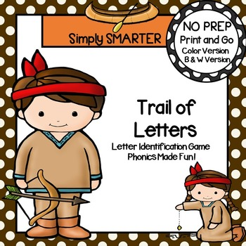 Trail of Letters:  NO PREP American Indian Letter Identifi