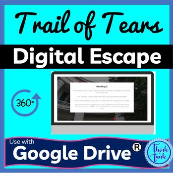 Trail of Tears DIGITAL ESCAPE ROOM for Google Drive® | Indian Removal Act