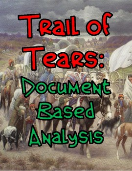 Trail of Tears: Document Based Analysis